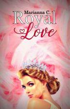 Royal Love by princessmaryanne97