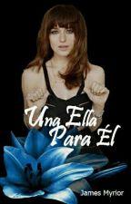 Una Ella Para El (FSOG) by JamesMyrior64