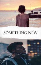 Something New by nameless_girl12