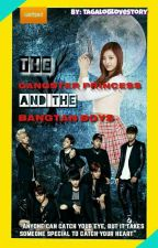 The Gangster Princess And The Bangtan Boys by TagalogLoveStory