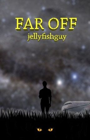 Far Off by jellyfishguy