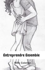 Entreprendre Ensemble by MillsColeman