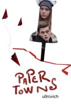 PAPER TOWNS ❅ chris+eva by ultrovich