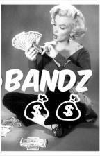 Bandz ~An August Alsina fan fic~ by AmbreTheWriter