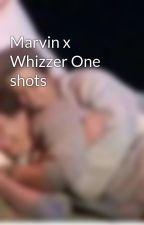 Marvin x Whizzer One shots by FalsettosFreak