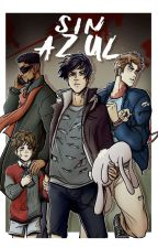 Sin azul (SR #3) [Yaoi/Gay] by ForgiveTheTruth