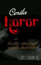 Cerita Horor by LeonardKellan2
