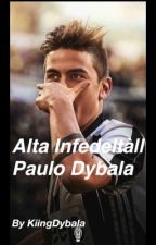 Alta Infedeltà| | Paulo Dybala by kiingDybala
