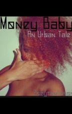 Money Baby  by zoeytomlinson1