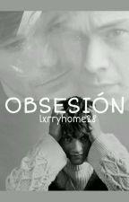 •|OBSESIÓN|• |Larry Stylinson|• by Styyliinsoon