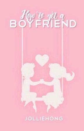 How to get a Boyfriend by jew3ls_