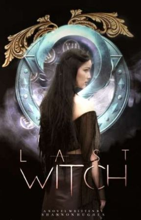 Last Witch  by FaeQueens