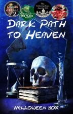 Dark Path to Heaven [Demon Romance] by HalloweenBox
