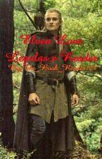Elven Love Legolas X Reader by Writer_Reader05