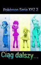 Pokémon Seria XYZ2 by Wixaqwix