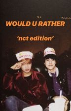 would u rather: nct edition  by strawberryuta
