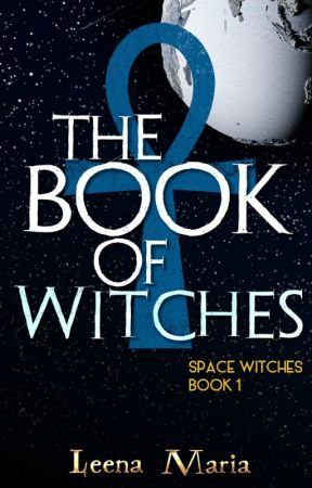 Space Witches 1: The Book of Witches by Leena_Maria