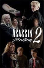 Asassin Malfoy ~ 2 | #Dramione by mudbloodcharly