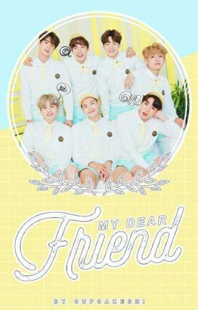 My dear FRIEND » Bangtan Boys Fanfic by cupcakeshi