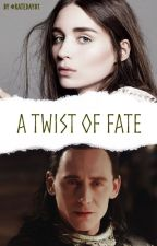 A Twist of Fate (Book 2 of the Fate Series) An Avengers/Loki FanFiction by KatieGuinn