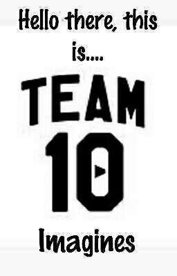 #team10 Stories - Wattpad