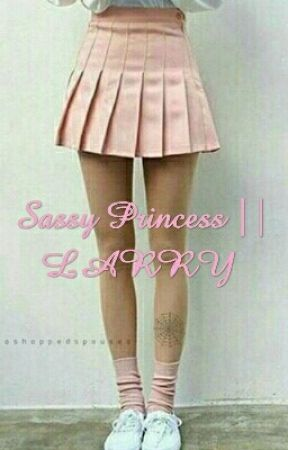 Sassy Princess || LARRY by _Majka_