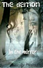 The demon in the mirror by Pisi-pis_pis