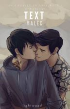 TEXT; Malec by LlGHTW00D