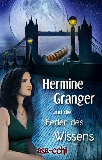 Hermine Granger und die Feder des Wissens