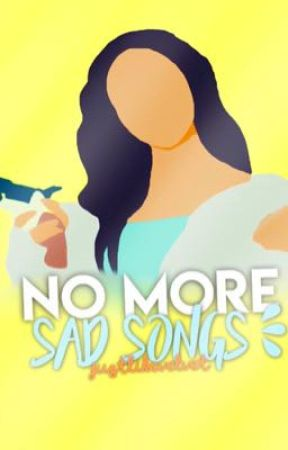 No More Sad Songs  by justlikevelvet