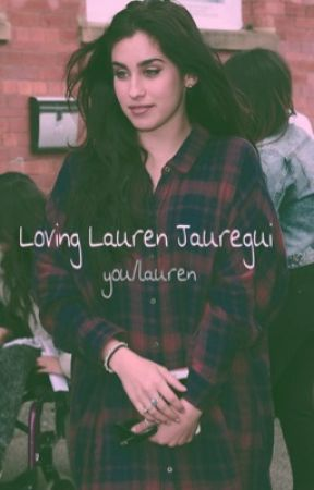 Loving Lauren Jauregui by lenaluthorisadaddy