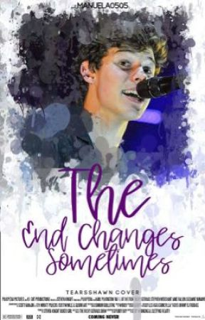 The End Changes Sometimes by Manuela0505