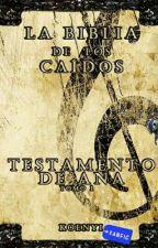 La Biblia de los Caídos: Testamento de Ana by koenyi