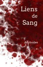 Liens de Sang by Pheude