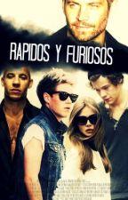 Rapidos y Furiosos (Niall Horan y tu) by pinkypais2