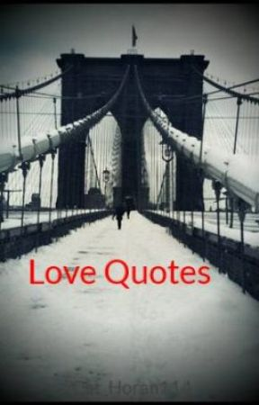 Love Quotes by Cat_Horan114