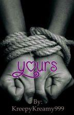 Yours ❤️ by KreepyKreamy999