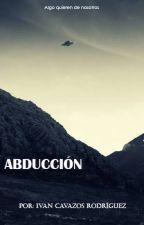 Abducción by Ivan_Cavazos