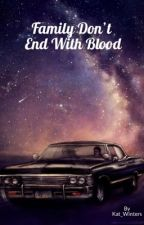 Family Don't End With Blood. /Destiel//Sabriel//Michifer by Kat_Winters