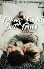 Falling For My Best Friend || Wattys2017 by ConfusedxDreaming