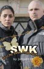 SWK - trochę inna, moja historia by julija0107