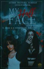 My Half Face [Alpha & Omega] by ThaynaraJauregay