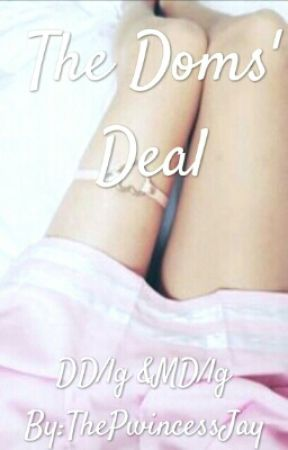 The Doms' Deal by ThePwincessJay