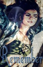 Remember (Book Six: Teen Wolf Fanfic) by TVDlover97