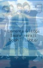 THE LEGEND OF AMBER 4 Elemente & 1 Lüge; BOOK ONE - WATER by LauraSrji