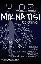 Yıldız Mıknatısı -texting- by limortakal