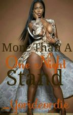 More Than A One Night Stand(Thug love story) by _Yorideordie
