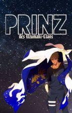 Prinz des Uzumaki-Clans  by Storywriter_Akai