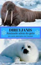 Direyjanis: Amizade além do gelo - quase uma história Caostarr by marcoabr8