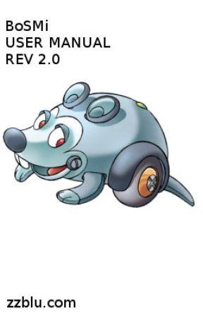 BoSMi(TM) USER MANUAL REV 2.0 by RaymondEstraven